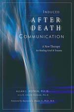 Induced After Death Communication – IADC – a New Therapy for Healing Grief